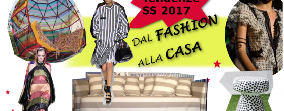 le tendenze moda e di interior design per la primavera estate 2017